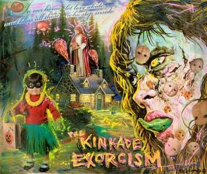 kinkadeexorcism