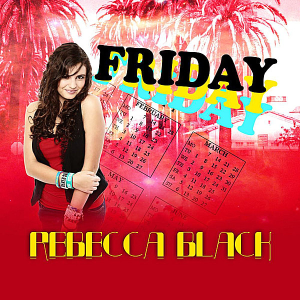 Rebecca_Black_-_Friday